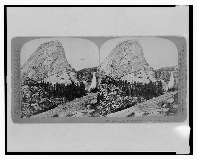 Yo-Semite Valley. Nevada Fall, 700 feet high, and Cap of Liberty