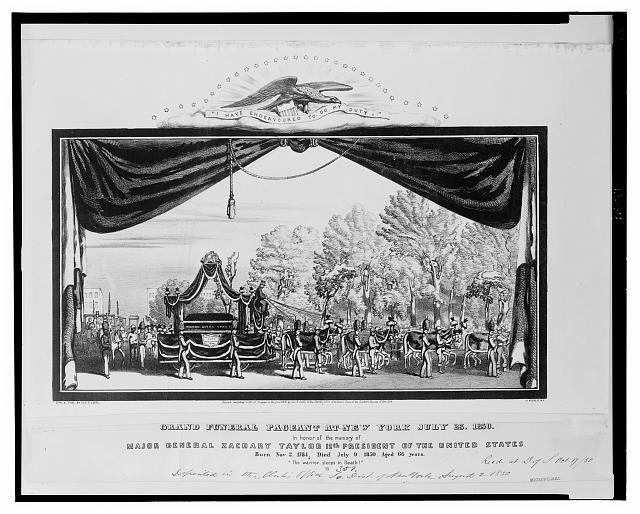 Grand funeral pageant at New York July 23, 1850, in honor of the memory of Major General Zachary Taylor 12th president of the United States
