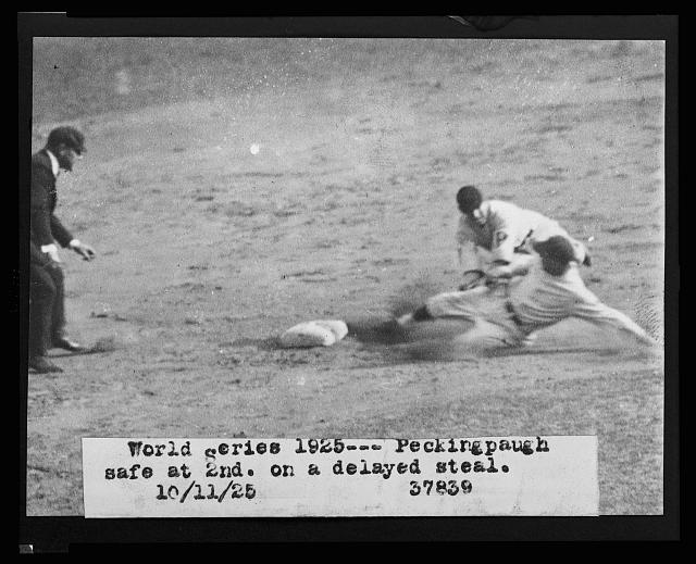 [Roger Peckinpaugh, of the Washington Nationals, sliding safely into 2nd base on a delayed steal during the 1925 World Series between Washington and the Pittsburgh Pirates]