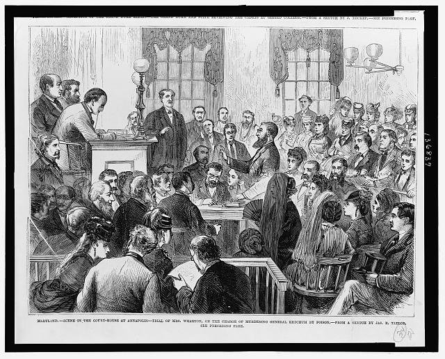 Maryland - Scene in the Court-House at Annapolis - Trial of Mrs. Wharton on the charge of murdering General Ketchum by poison