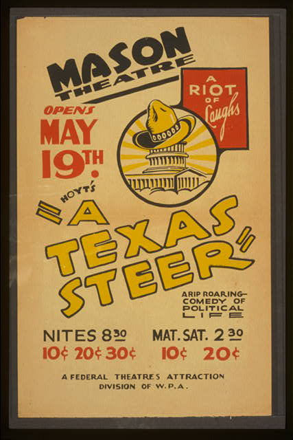 "Hoyt's ""A Texas steer"" a rip roaring comedy of political life."