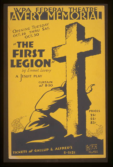 """The first legion"" by Emmet Lavery a Jesuit play."