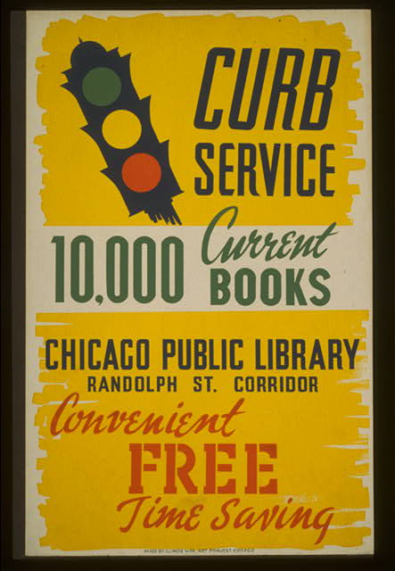 Curb service 10,000 current books - convenient, free, time saving : Chicago Public Library, Randolph St. corridor.