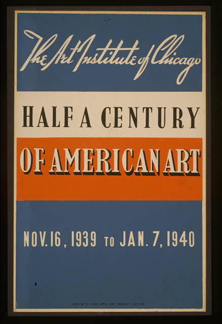 Half a century of American art The Art Institute of Chicago - Nov. 16, 1939 to Jan. 7, 1940.