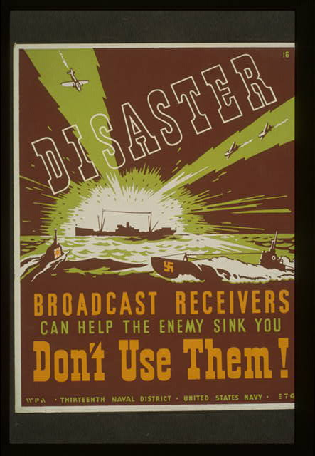 Disaster Broadcast receivers can help the enemy sink you : Don't use them! /