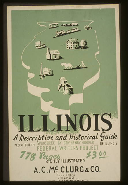 Illinois: A descriptive and historical guide