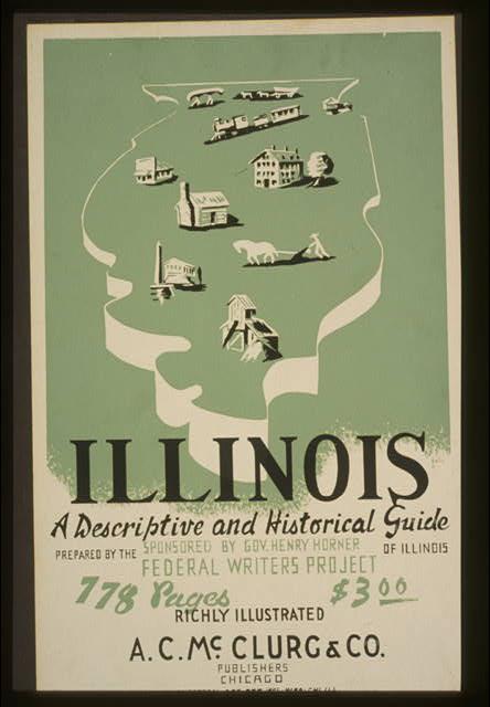 Illinois: A descriptive and historical guide