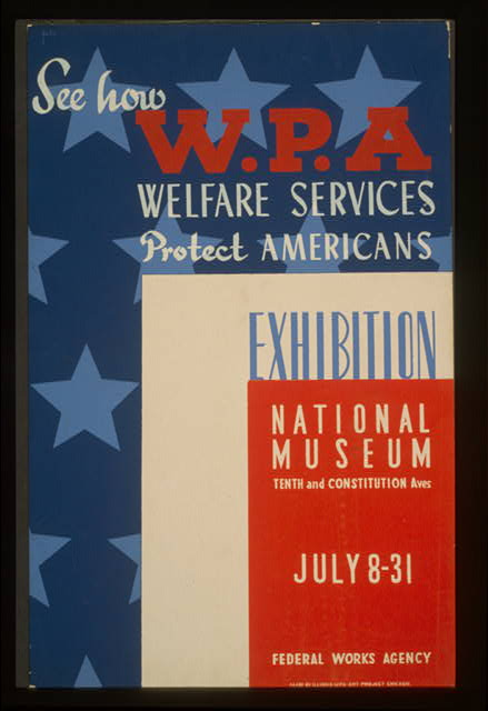 See how WPA welfare services protect Americans Exhibition National Museum /