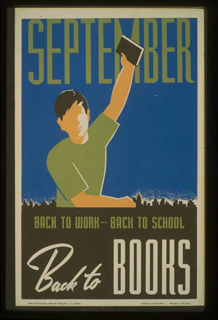 September. Back to work--back to school, back to books