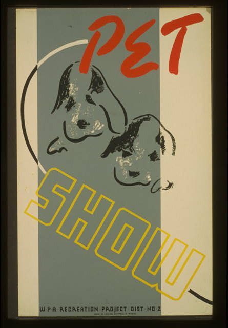 Pet show - WPA recreation project, Dist. No. 2