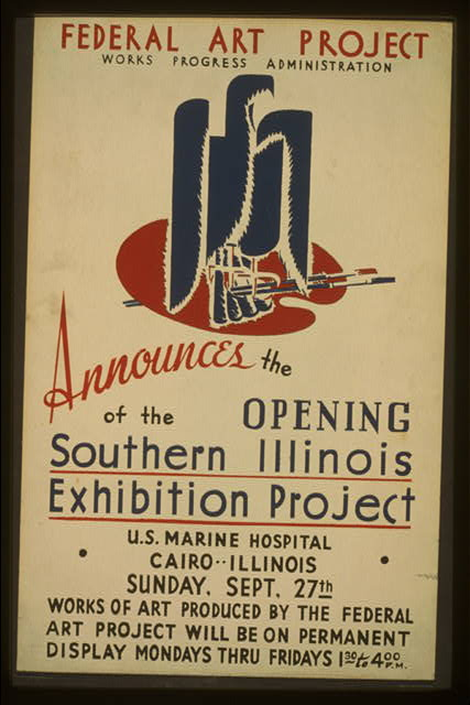 Federal Art Project, Works Progress Administration, announces the opening of the Southern Illinois Exhibition Project ...