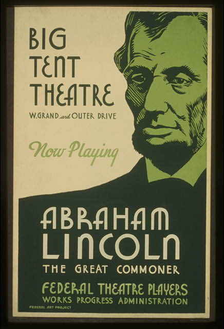 Big tent theatre - now playing - Abraham Lincoln, the great commoner