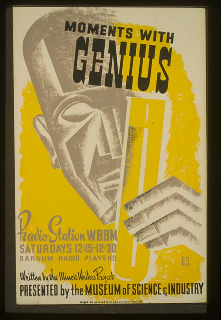 Moments with genius Written by the Illinois Writers Project : presented by the Museum of Science & Industry /