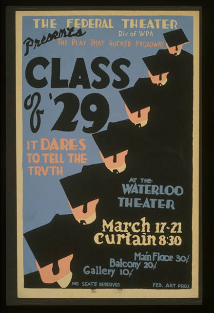 "The Federal Theater Div. of WPA presents the play that rocked Broadway ""Class of '29"" It dares to tell the truth."