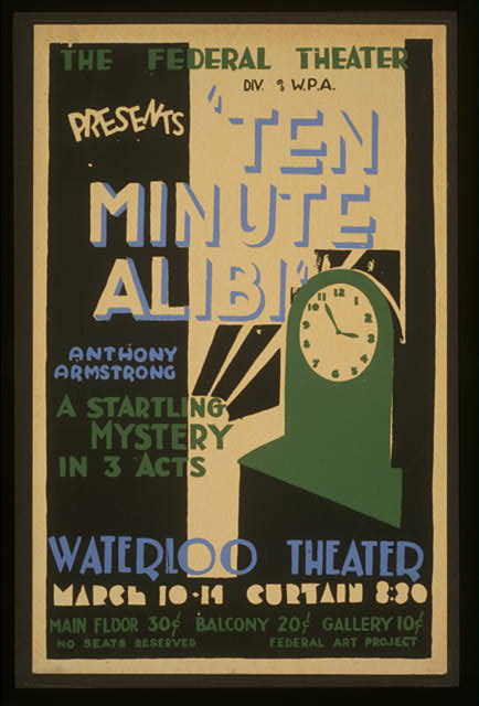 "The Federal Theatre Div. of W.P.A. presents ""Ten minute alibi"" [by] Anthony Armstrong A startling mystery in 3 acts."