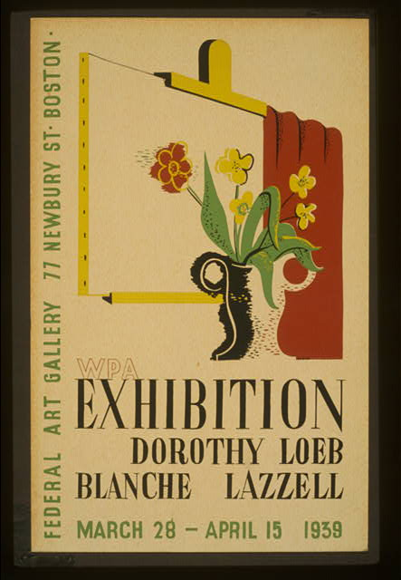 WPA exhibition [of] Dorothy Loeb [and] Blanche Lazzell Federal Art Gallery, 77 Newbury St. Boston /