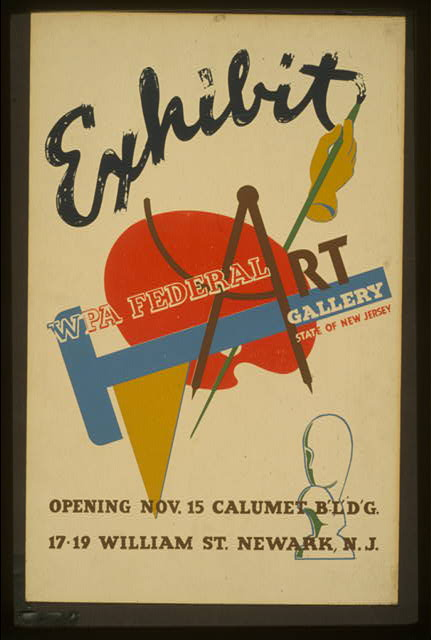 Exhibit - WPA Federal Art Gallery, State of New Jersey Opening Nov. 15, Calumet B'l'd'g., 17-19 William St., Newark, N.J.