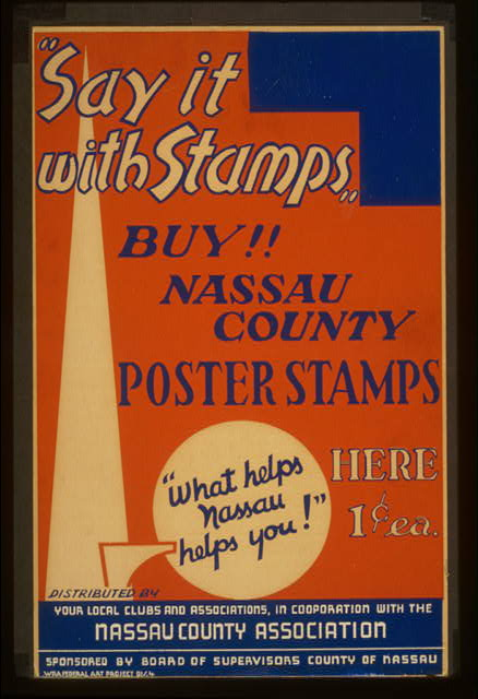 """Say it with stamps"" Buy!! Nassau County poster stamps : ""What helps Nassau helps you!"""