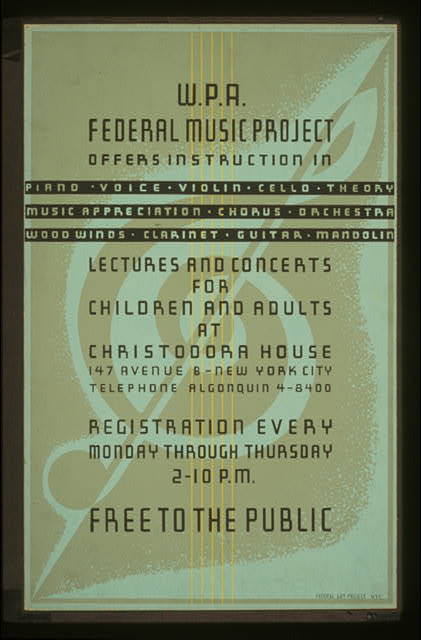 W.P.A. Federal Music Project offers instruction in piano, voice, violin, cello, theory [...] Lectures and concerts for children and adults at Christodora House : Registration every Monday through Thursday : Free to the public.