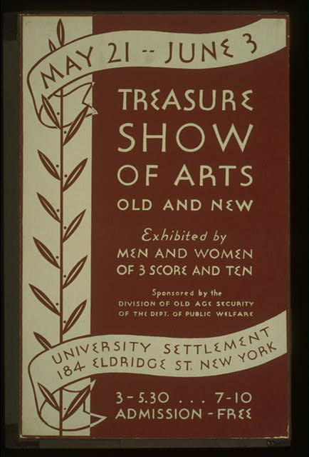 Treasure show of arts old and new Exhibited by men and women of 3 score and ten.