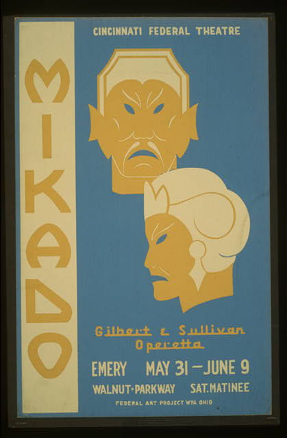 "Cincinnati Federal Theatre [presents] ""Mikado"" [a] Gilbert & Sullivan operetta"