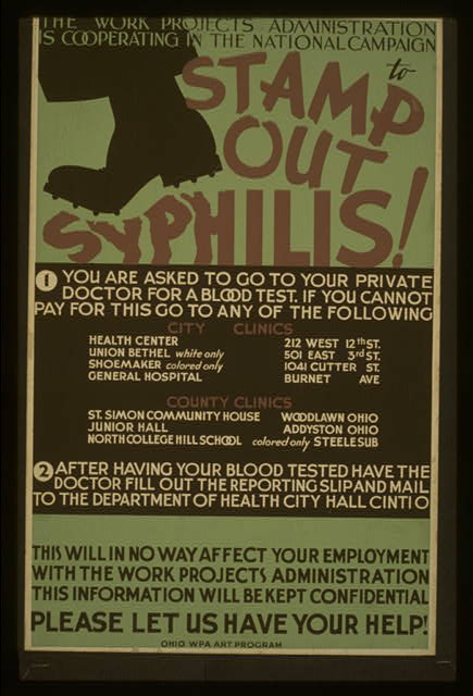 The Work Projects Administration is cooperating in the national campaign to stamp out syphilis! Please let us have your help!