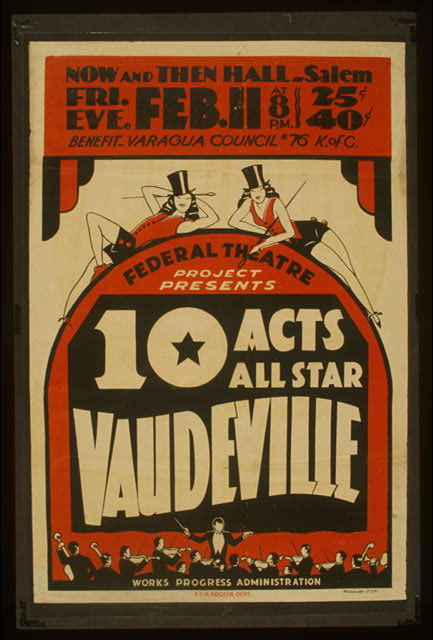 Federal Theatre Project presents 10 acts all star vaudeville