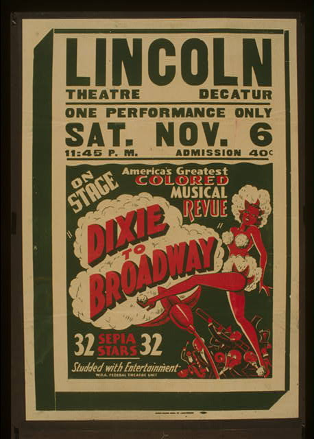 "On stage America's greatest colored musical revue ""Dixie to Broadway"""
