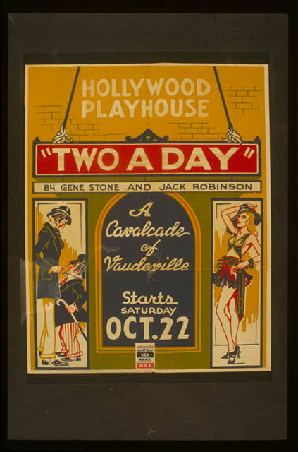 """Two a day"" by Gene Stone and Jack Robinson A cavalcade of vaudeville."