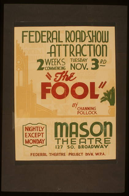 "Federal Road-show attraction ""The fool"" by Channing Pollock"
