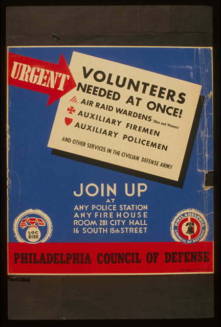 Urgent - volunteers needed at once! Join up at any police station, any firehouse, [or] Room 201 City Hall, 16 South 15th Street.