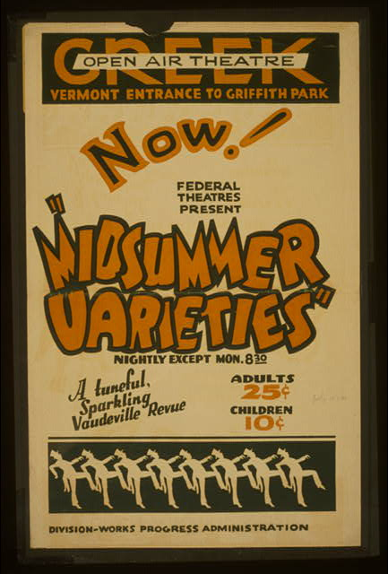 "Now! Federal Theatres present ""Midsummer varieties"" A tuneful, sparkling vaudeville revue."