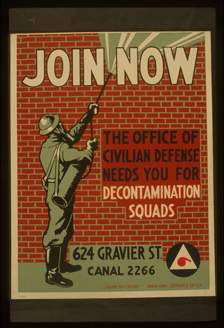 Join now The office of civilian defense needs you for decontamination squads /