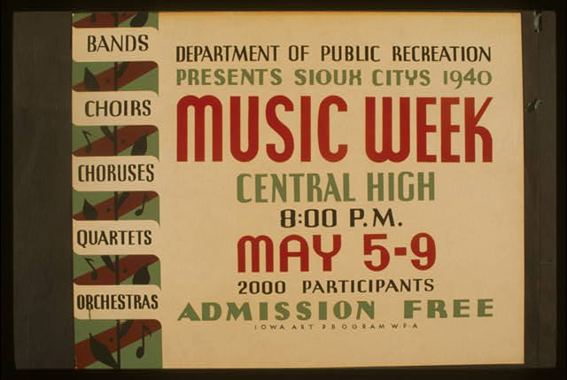 Department of Public Recreation presents Sioux Citys [sic] 1940 music week Bands, choirs, choruses, quartets, orchestras.