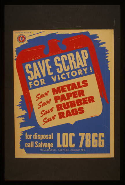 Save scrap for victory! Save metals, save paper, save rubber, save rags.