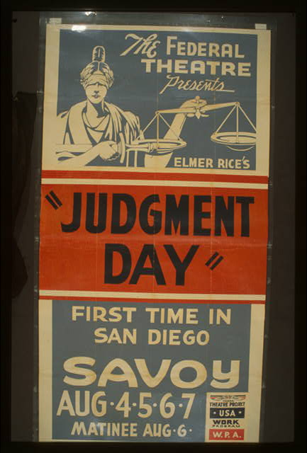 "The Federal Theatre presents Elmer Rice's ""Judgement day"" First time in San Diego."