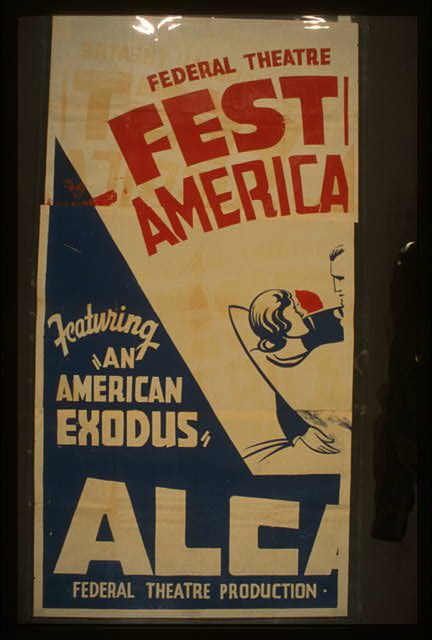 "Federal Theatre Project presents ""Festival of American dance"" featuring ""An American exodus"""