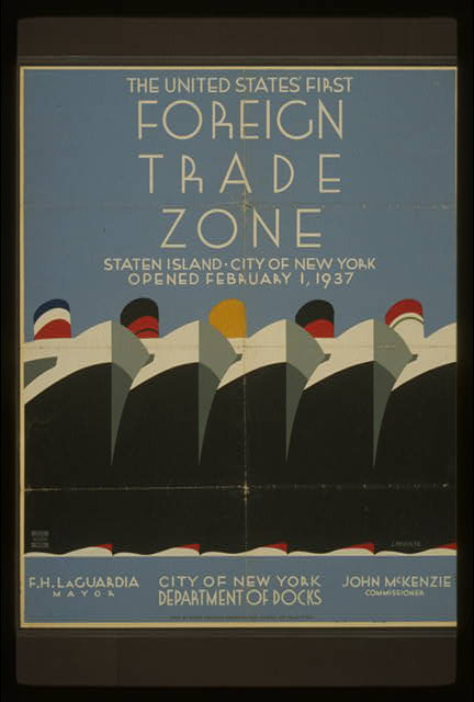 The United States' first foreign trade zone Staten Island, City of New York, opened February 1, 1937 /