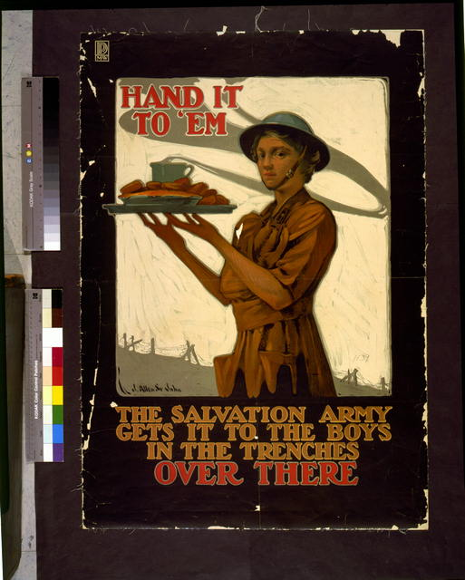 Hand it to 'em--The Salvation Army gets it to the boys in the trenches, over there
