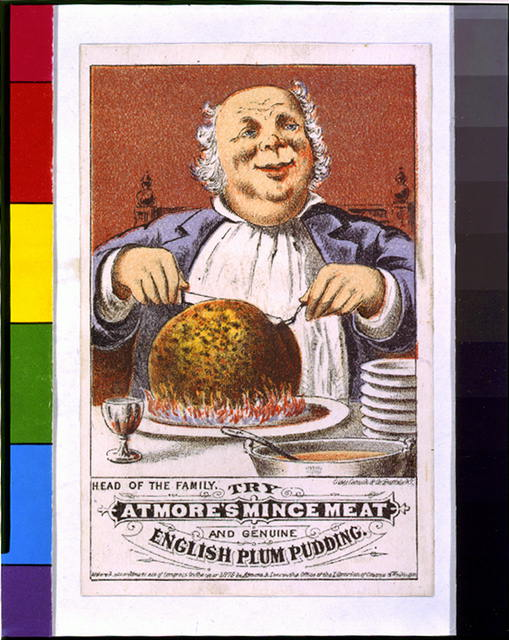 Head of the family, try Atmore's mince meat and genuine English plum pudding