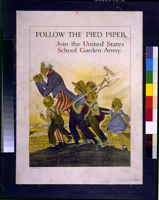 Follow the Pied Piper. Join the United States School Garden Army