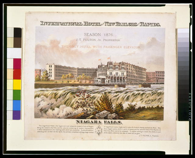 International Hotel with new parlors on the rapids - season 1876 - J.T. Fulton, Jr. Proprietor - the only hotel with passenger elevator - Niagara Falls