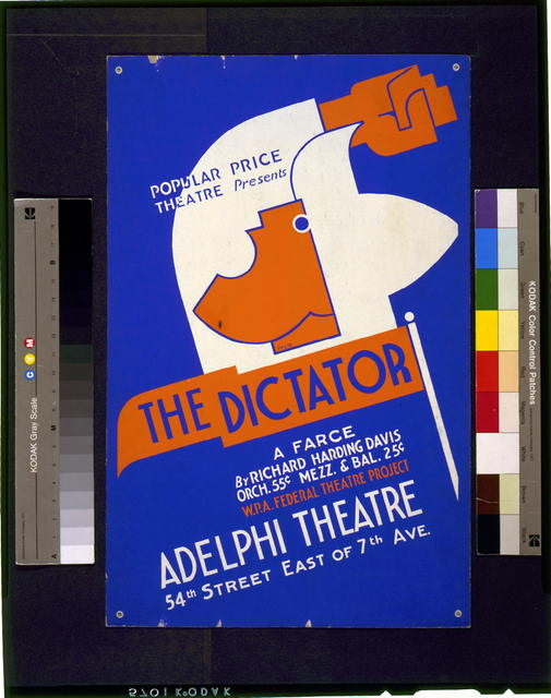 "Popular Price Theatre presents ""The dictator"" A farce by Richard Harding Davis /"