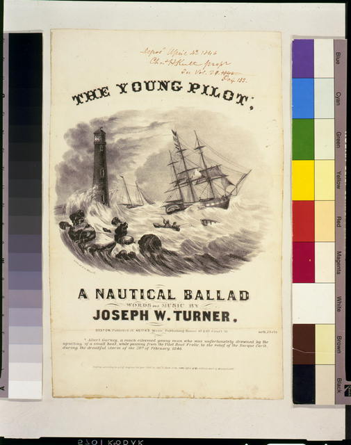 The young pilot, a nautical ballad, words and music by Joseph W. Turner
