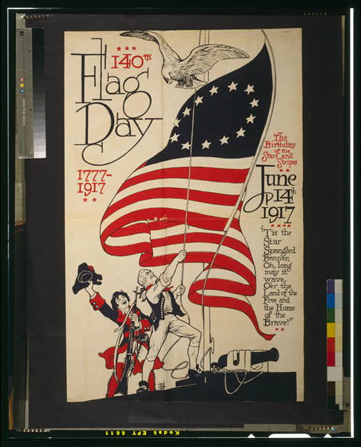 140th flag day, 1777-1917 The birthday of the stars and stripes, June 14th, 1917.