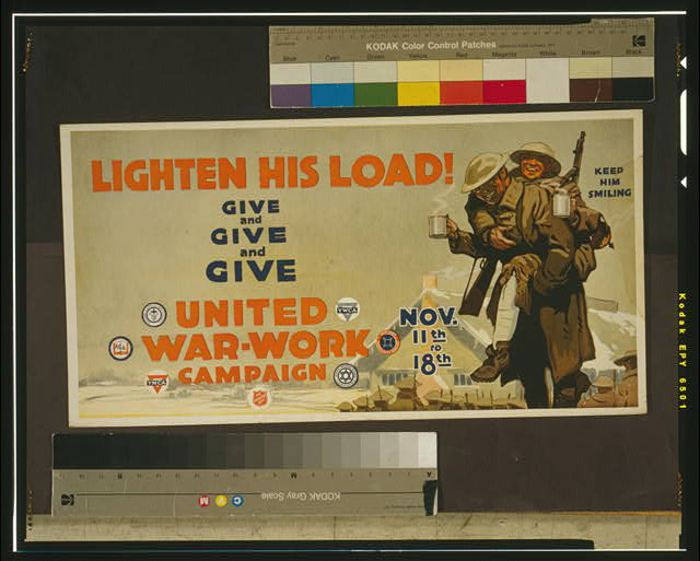 Lighten his load! Give and give and give United War-Work Campaign, Nov. 11th to 18th.