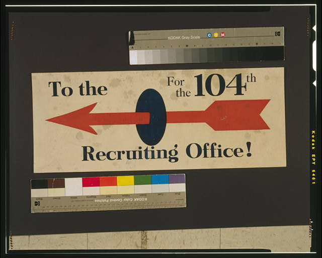 To the recruiting office! for the 104th