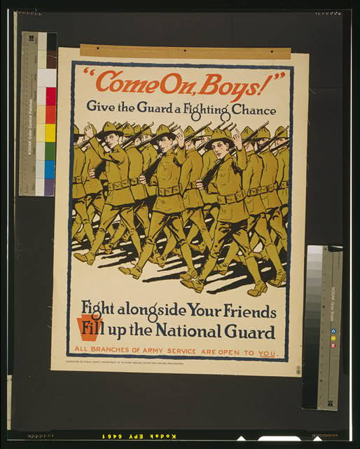 """Come on, Boys!"" Give the Guard a fighting chance Fight alongside your friends - Fill up the National Guard."