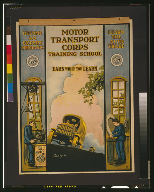 Motor Transport Corps training school Earn while you learn /