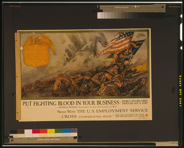 """Put fighting blood in your business Here's his record! Does he get a job!"" --Arthur Woods, Assistant to the Secretary of War /"